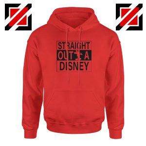 Straight Outta Disney Red Hoodie
