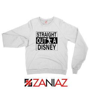 Straight Outta Disney Sweatshirt