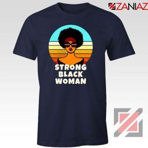 Strong Black Woman Navy Blue Tshirt