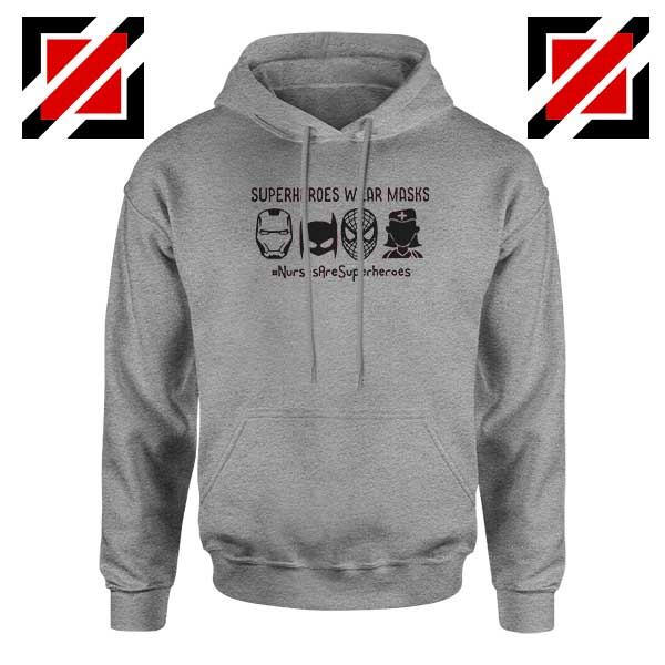 Superheroes Wear Masks Sport Grey Hoodie