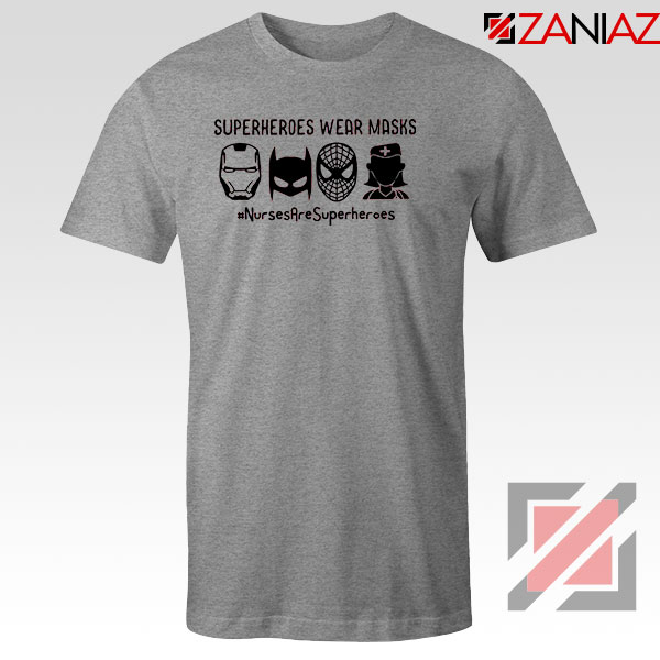 Superheroes Wear Masks Sport Grey Tshirt