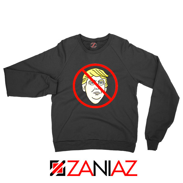 Trump Prohibited Black Sweatshirt