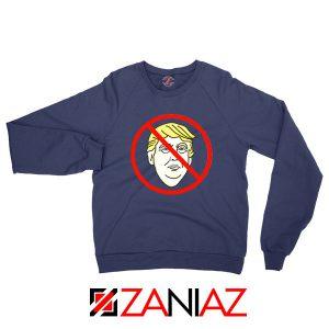 Trump Prohibited Navy Blue Sweatshirt
