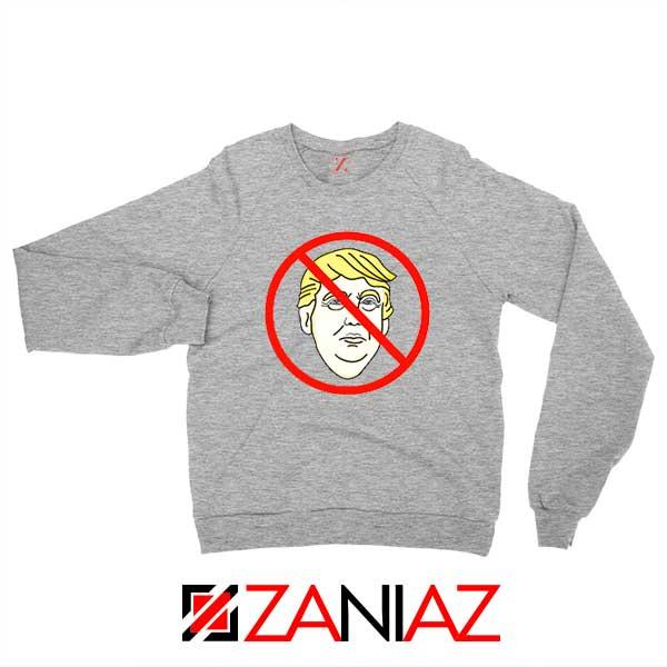 Trump Prohibited Sport Grey Sweatshirt