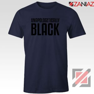 Unapologetically Black Navy Blue Tshirt