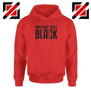Unapologetically Black Red Hoodie