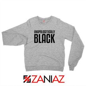 Unapologetically Black Sport Grey Sweatshirt