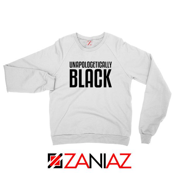 Unapologetically Black Sweatshirt