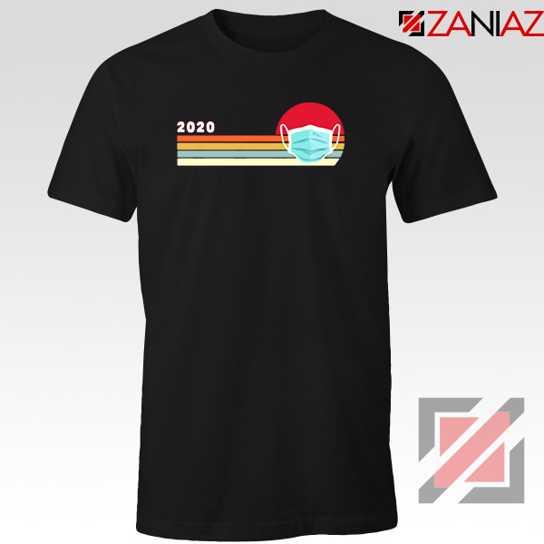 2020 Look Face Mask Tshirt