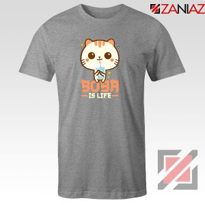 Boba Is Life Sport Grey Tshirt