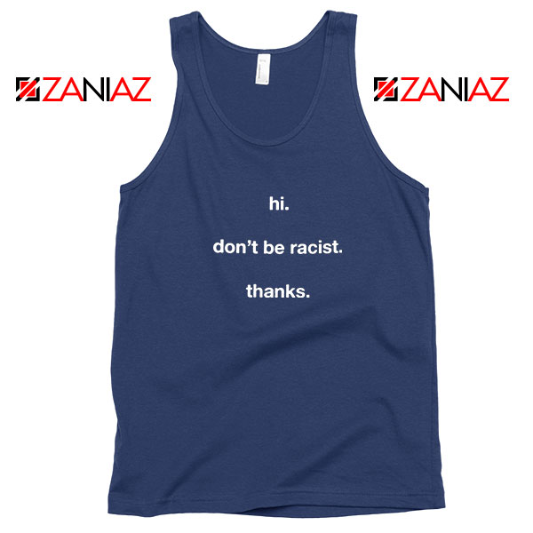 Dont Be Racist Navy Blue Tank Top