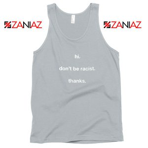Dont Be Racist Sport Grey Tank Top