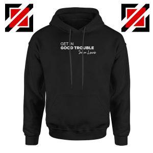 Get In Good Trouble Hoodie