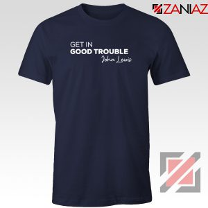 Get In Good Trouble Navy Blue Tshirt