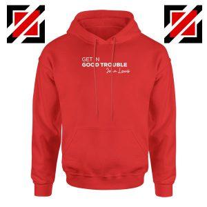 Get In Good Trouble Red Hoodie