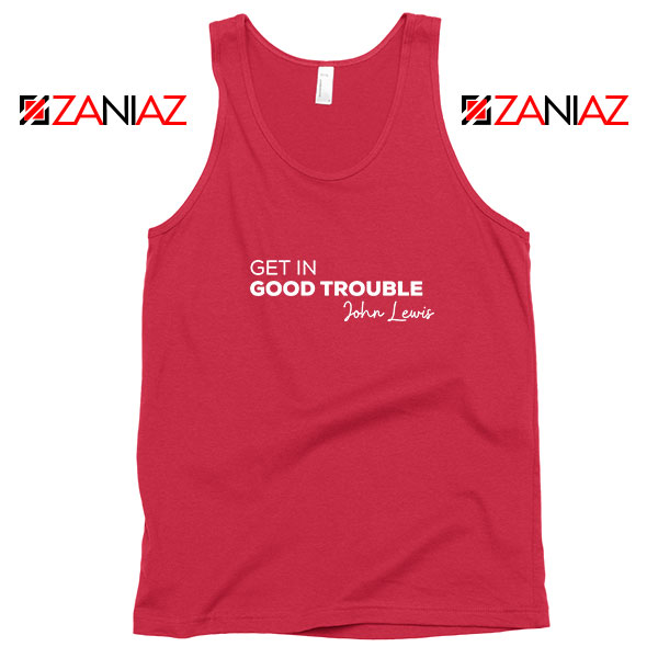 Get In Good Trouble Red Tank Top