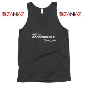 Get In Good Trouble Tank Top