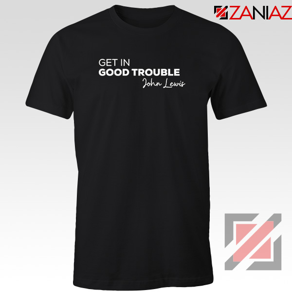 Get In Good Trouble Tshirt