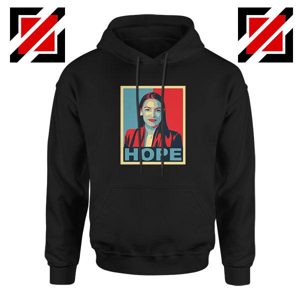 Hope Alexandria Ocasio Cortez Hoodie