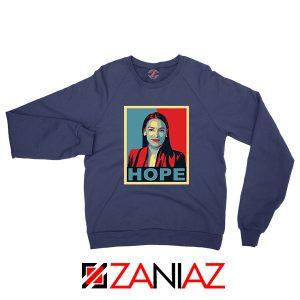 Hope Alexandria Ocasio Cortez Navy Blue Sweatshirt