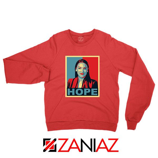 Hope Alexandria Ocasio Cortez Red Sweatshirt