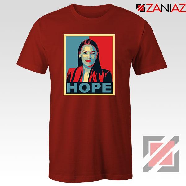 Hope Alexandria Ocasio Cortez Red Tshirt