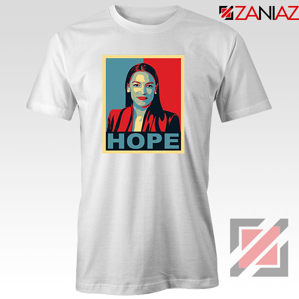 Hope Alexandria Ocasio Cortez White Tshirt