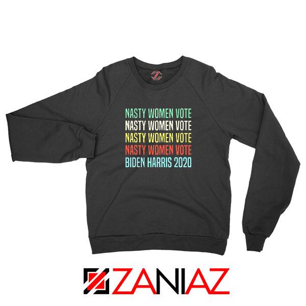 Nasty Women Vote Sweatshirt