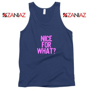 Nice for What Navy Blue Tank Top