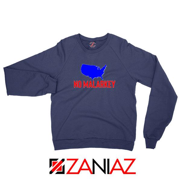 No Malarkey Joe Biden Navy Blue Sweatshirt