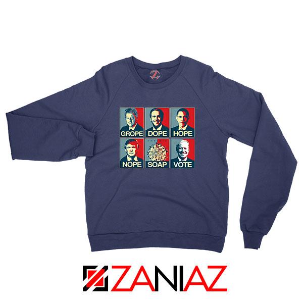 Nope Soap Vote Navy Blue Sweatshirt