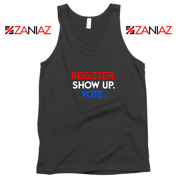 Register Show Up Vote Tank Top