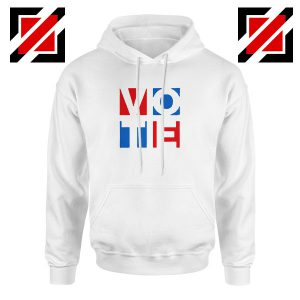 Vote In Every Election Hoodie