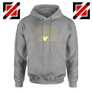 Chewie We Are Home Sport Grey Hoodie