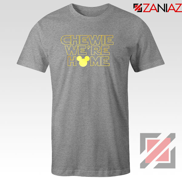 Chewie We Are Home Sport Grey Tshirt