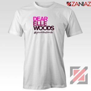 Dear Elle Woods Tshirt