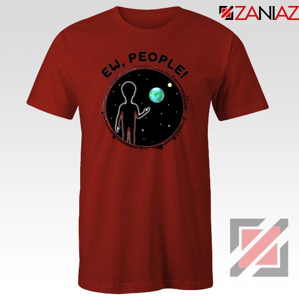 Ew People Quarantine Red Tshirt