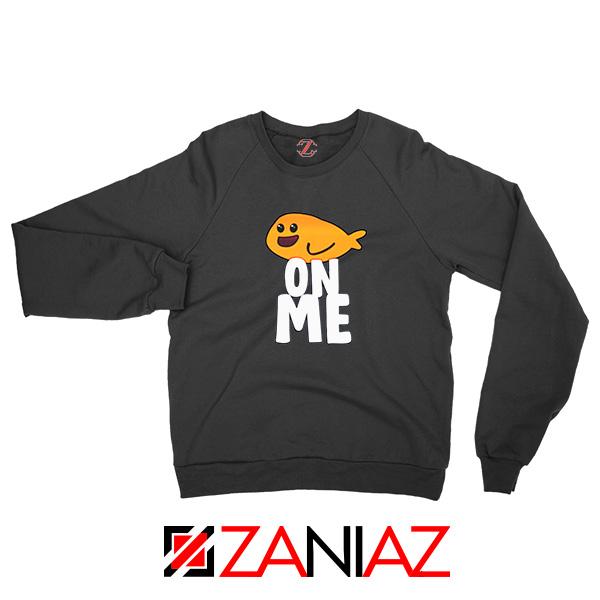 Fishy On Me Black Sweatshirt