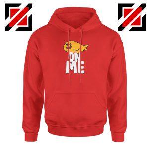 Fishy On Me Red Hoodie