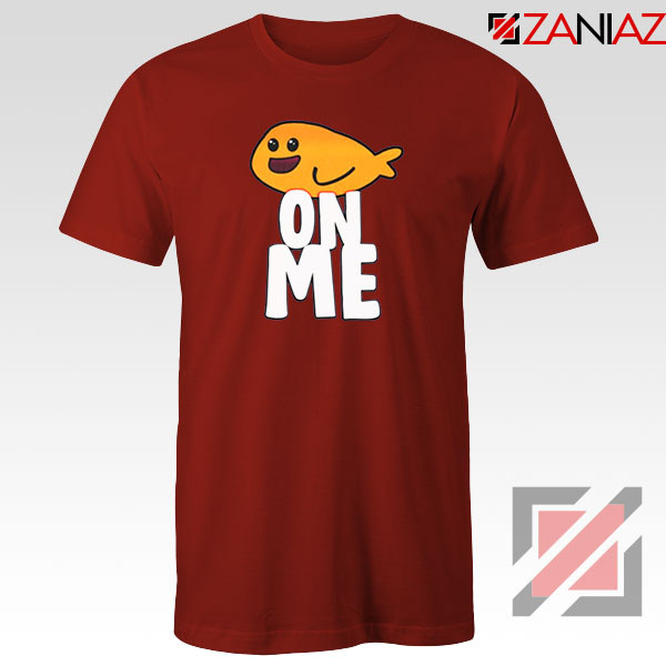 Fishy On Me Red Tshirt