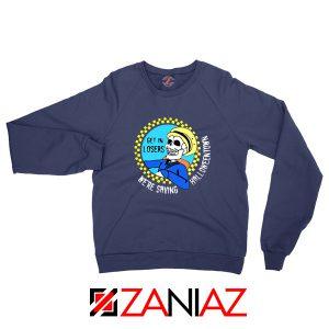 Get In Losers Skull Drive Navy Blue Sweatshirt