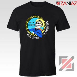 Get In Losers Skull Drive Tshirt