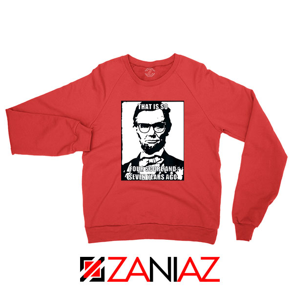 Hipster Abraham Lincoln Red Sweatshirt