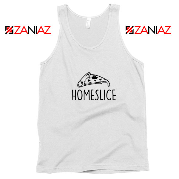 Home Slice Pizza Tank Top