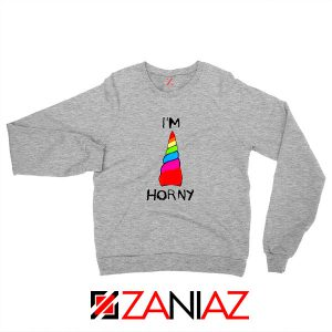 I am Horny Sport Grey Sweatshirt