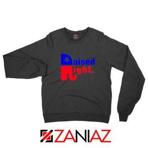 Raised Right Black Sweatshirt