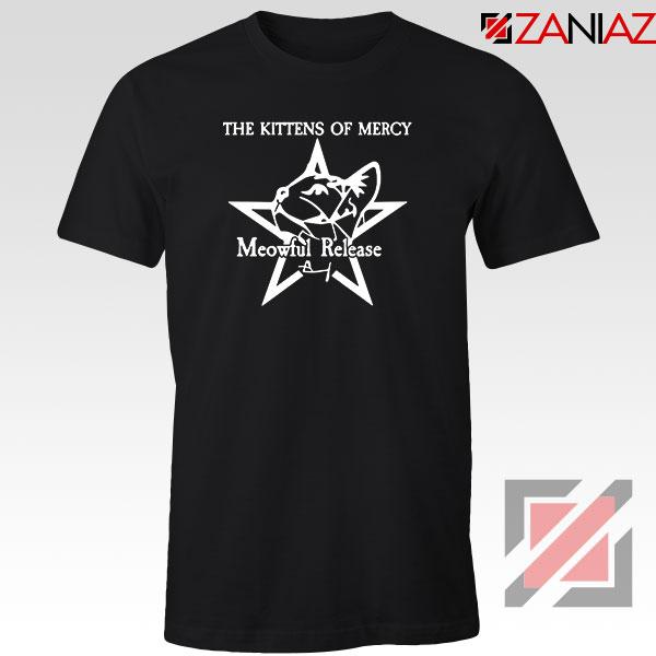 The Kittens Of Mercy Tshirt