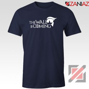 The Wall Is Coming Navy Blue Tshirt
