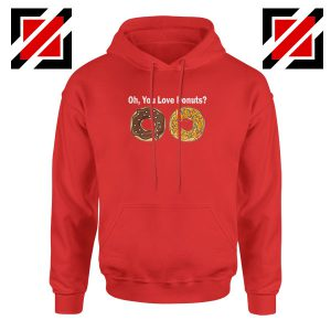 You Love Donuts Red Hoodie