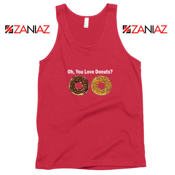 You Love Donuts Red Tank Top